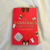 "A library book called ""The Assistants"" by Camille Perri"