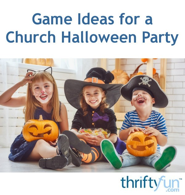 game ideas for a church halloween party thriftyfun