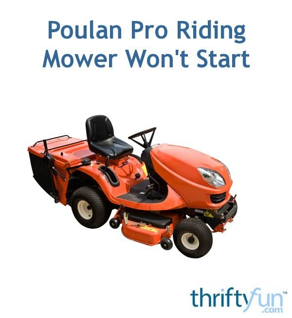 Poulan Pro Riding Mower Won't Start | ThriftyFun