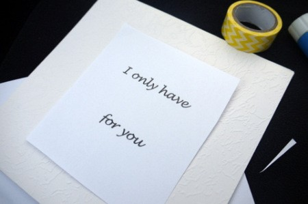 Eyes for You Greetings Card - cut out a square of paper with the text then center in card and glue minimally if desired
