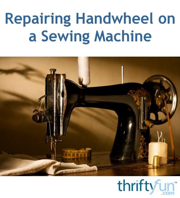 Repairing Handwheel On A Singer Sewing Machine ThriftyFun Cool Remove Handwheel Singer Sewing Machine