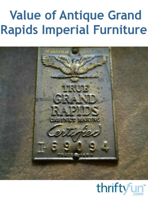 Value Of Antique Grand Rapids Imperial Furniture Thriftyfun