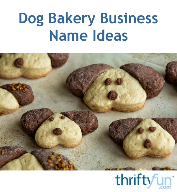 Dog Bakery Business Name Ideas | ThriftyFun