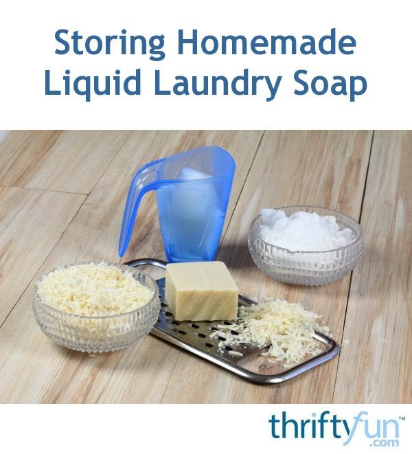 Storing Homemade Liquid Laundry Soap