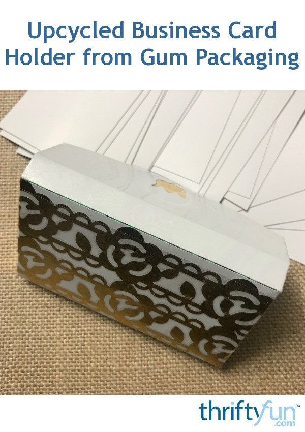Upcycled Business Card Holder from Gum Packaging | ThriftyFun