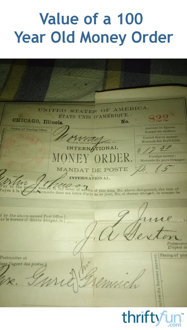 Value of a 100 Year Old Money Order | ThriftyFun