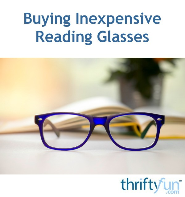 af639e16dbae Buying Inexpensive Reading Glasses