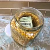 Popcorn Kernel Jar Secret Safe - cash inside the inner water bottle