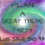 "A sign that says ""Plan a great theme party plus save big $$$$"""