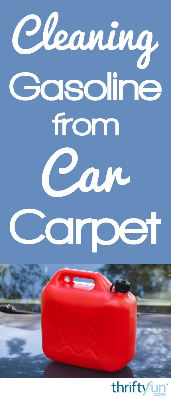 Cleaning Gasoline from Car Carpet