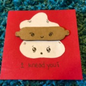 """I Knead You"" Card - finished card"
