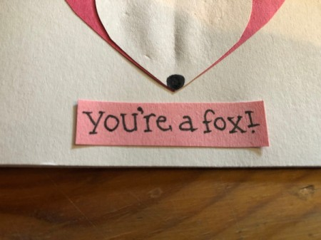 Heart Shaped Fox Card - cut it out and glue to the bottom of the card front
