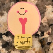 """I love you a WATT!"" Greeting Card - bulb with message"