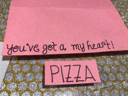 Pizza My Heart Card - write message on pink paper, using a different font for the word PIZZA so that it stands out
