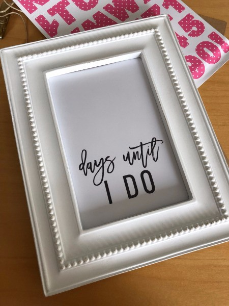 Wedding Countdown Frame - place in the frame
