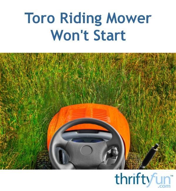 Toro Riding Mower Won't Start?