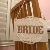 Bride and Groom Wedding Chair Signs - bride sign on a chair