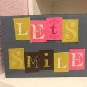 Let's Smile Box Sign Desk Decor - sign box standing on desk