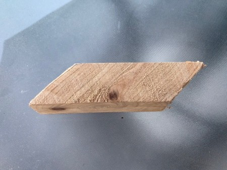 An angled piece of wood.